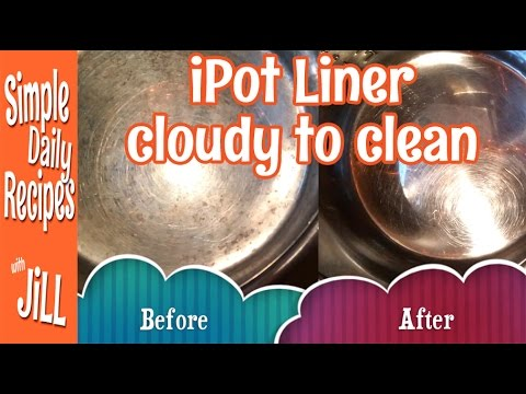 How to Clean a Cloudy Instant Pot Liner