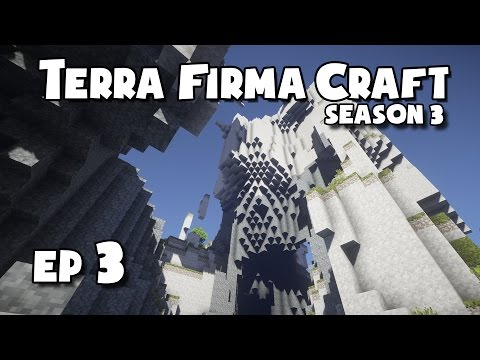 TerraFirmaCraft - S3 #3 - Making a Pickaxe & Potential Base