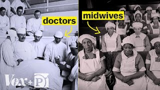 The culture war between doctors and midwives, explained