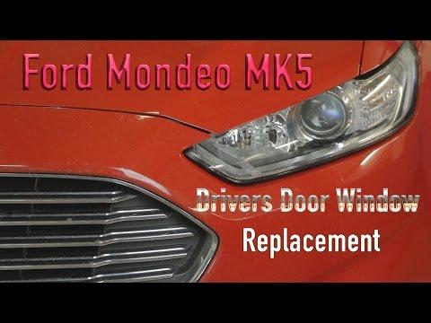 Ford Mondeo MK5 Drivers Door Window Replacement