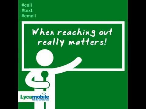 Lycamobile: When Reaching Out Matters