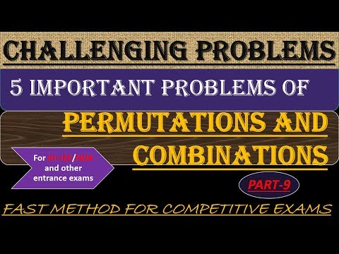 PERMUTATION-COMBINATIONS CHALLENGING PROBLEMS || IIT JEE MAINS/ADVANCE /NDA || AND OTHER EXAMS