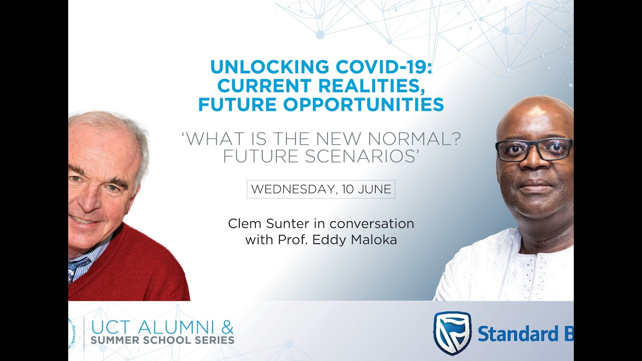 What is the new normal Future scenarios'  Clem Sunter in conversation with Prof  Eddy Maloka