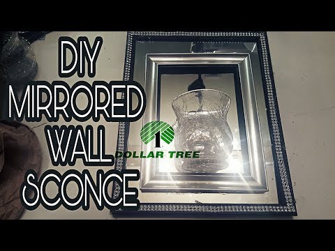 DOLLAR TREE DIY: MIRRORED WALL SCONCE🕉