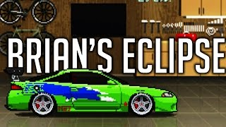 Pixel Car Racer I Brian's Eclipse Replica I Fast And Furious Cars I