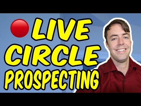 LIVE Real-Estate Circle Prospecting (30 Dials)