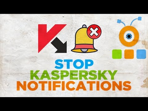 How Do I Stop Kaspersky Notifications | How to Disable Notifications in Kaspersky