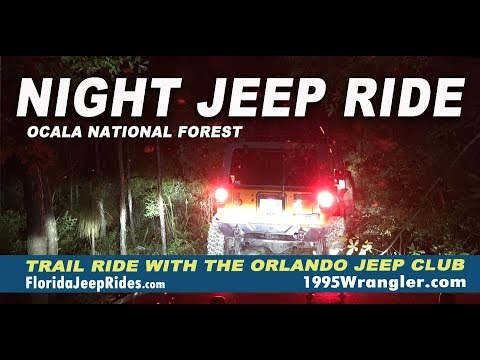 Night Jeep ride through Ocala National Forest July 21 2018