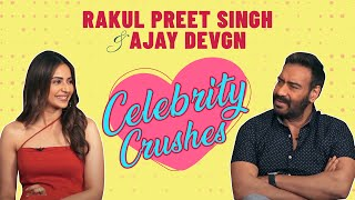 Ajay Devgn & Rakul Preet Singh's CANDID CONFESSIONS On Celebrity Crushes