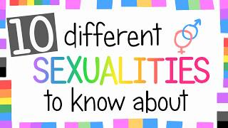 10 Sexualities To Know About