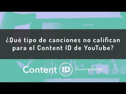 ¿Qué tipo de canciones no califican para el Content ID de YouTube?