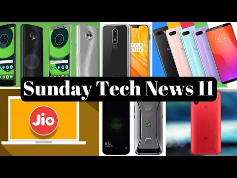 Sunday Tech News - OnePlus 6,Xiaomi Mi 6X(MiA2),InFocus Vision 3 Pro,Jio Laptop, Xiaomi Black Shark.