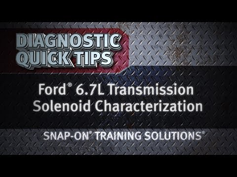 Diagnostic Quick Tips - Ford® 6.7L Transmission Solenoid Characterization