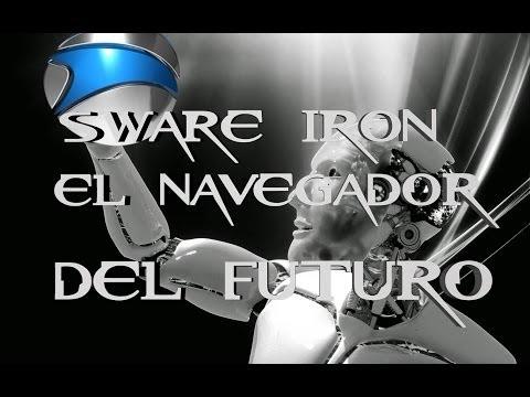 Descarga Sware-iron  Navegador mas Rapido que Chrome  2014