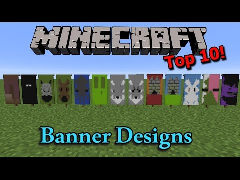 Minecraft: Top 10 Banner Designs