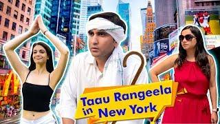Taau Rangeela in New York   Desi in Pardes   Lalit Shokeen Films  