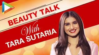 Download Beauty Talk With Tara Sutaria | S01E03 | Fashion | Beauty Secrets Video