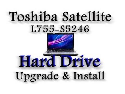 Toshiba Satellite L755-S5246 Hard drive Upgrade / Install
