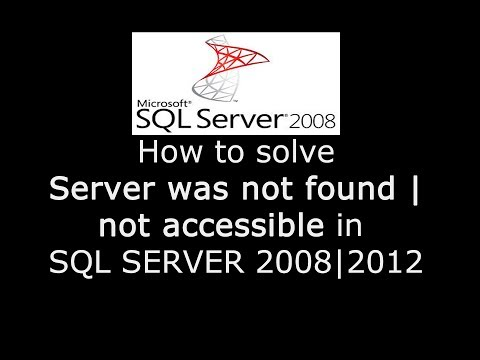 How to solve SQL server was not found or accessible when trying to connect SQL Server 2008 | 2012 ?