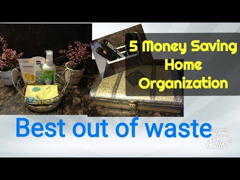 5 tips for organized home without spending money | money saving home organization |Best out of waste