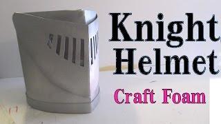 Make a Knight Helmet out of craft foam -Visor works
