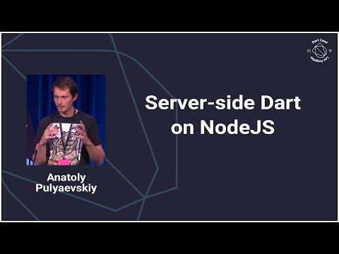Server-side Dart on Node.js (DartConf 2018)