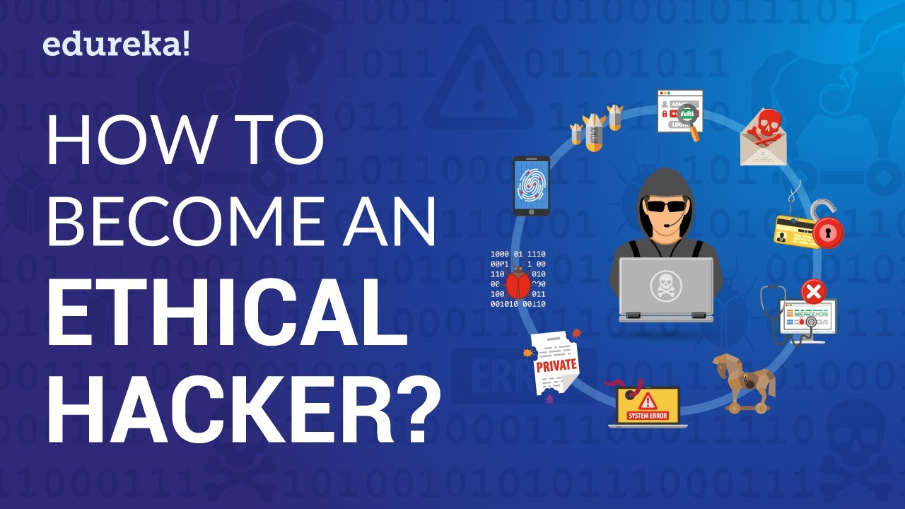 How to Become an Ethical Hacker?   Ethical Hacking Career   Ethical Hacker Salary   Edureka