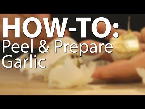How-to Peel & Prepare Garlic