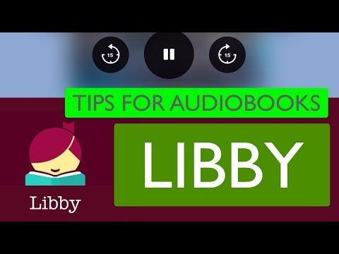 Libby Audiobooks, Tip & Tricks - Deerfield Library eTutor