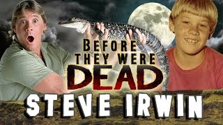 Steve Irwin Before They Were Dead Biography