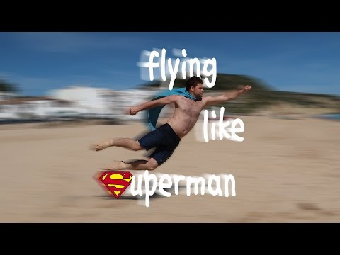 Flying like Superman! (how to fly like Superman in real life)