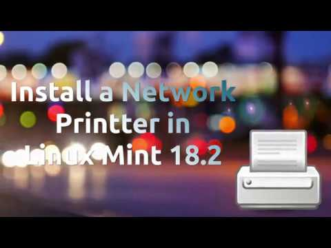 Connect to a Network Printer in Linux Mint 18.2