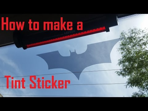 How to make a Tint Sticker [English HD]