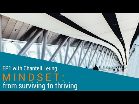 EP1 - From Surviving to Thriving with Chantell Leung - Mindset change from Employee to Entrepreneur