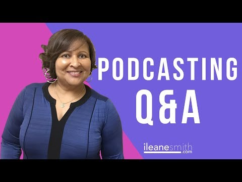 Podcasting and Free Podcast Host Q&A with Ms. @Ileane