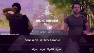 Download Bilind Ibrahim - Zozan - زوزانا Video