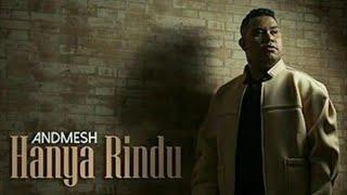 Andmesh Kamaleng - Hanya Rindu (Lirik) Official Video
