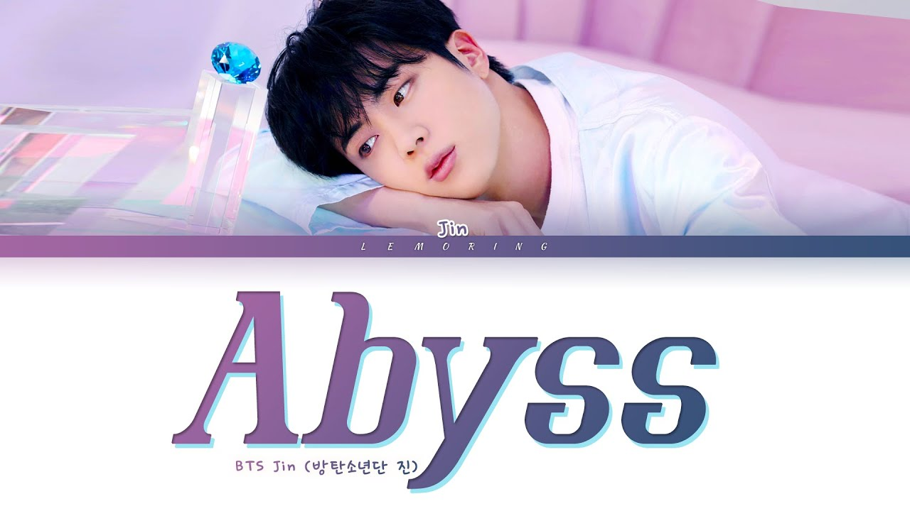 BTS Jin Abyss  (방탄소년단 진 Abyss 가사) [Color Coded Lyrics/Han/Rom/Eng]