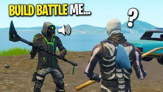 FAKE NOOB CARRIED ME IN FORTNITE... (THEN CHALLENGED ME TO A BUILD BATTLE 1v1)