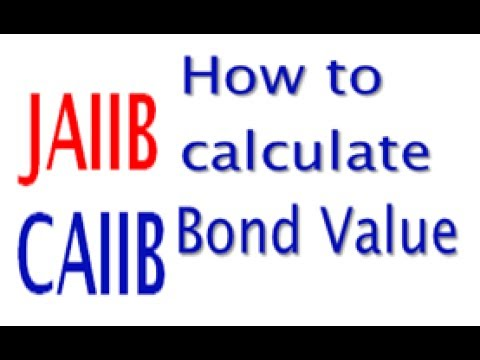 CAIIB - BFM-  How to calculate Value of Bond - with Practical Example - ?