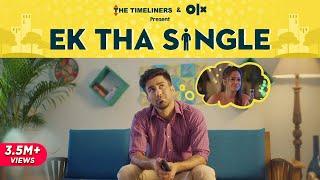 Ek Tha Single | The Timeliners