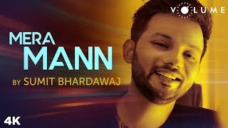 Mera Mann Song Cover by Sumit Bharadwaj | Bollywood Cover Song | Unplugged Cover Songs