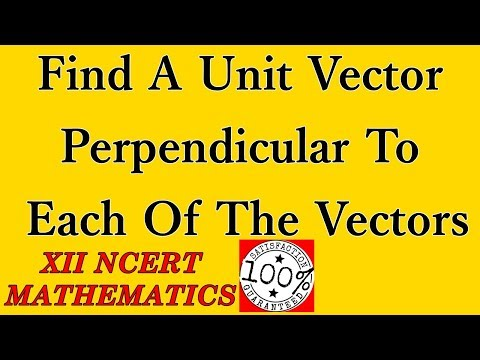 Find a unit vector perpendicular to each of the vectors Ch10 Ex10 4 Example 23 R B classes