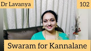  Swaram for Kannalane   Bombay   Dr Lavanya   Voice Culture Trainer   Notes   Notations   ARR  