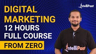 Digital Marketing Full Course | Digital Marketing Tutorial for Beginners | Intellipaat