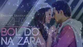 Bol Do Na Zara | Official Lyrics Video With English Translation | Armaan Malik | AZHAR