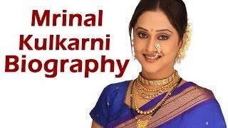 Mrinal Kulkarni - Biography