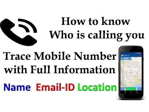 How to Know Who is calling you!! Trace mobile number with owner name & address