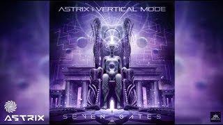 Astrix & Vertical Mode - Seven Gates