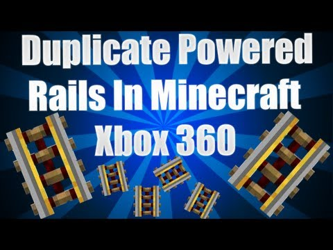How To Duplicate Powered Rails On Minecraft Xbox 360 Edition (TU11)